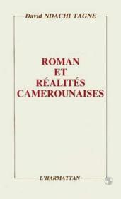 Roman et réalités camerounaises ; 1960-1985 - Couverture - Format classique