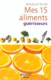 Mes 15 Aliments Guerisseurs - Intérieur - Format classique