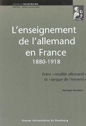 L'enseignement allemand en France, 1880-1918 ; entre