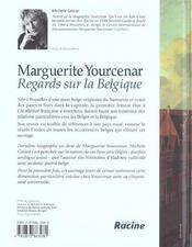 Marguerite Yourcenar ; regards sur la Balgique - 4ème de couverture - Format classique