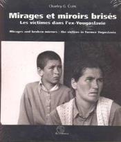 Mirages et miroirs brises - Couverture - Format classique