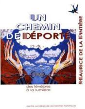 Chemin De Deporte Maurice De La Pintiere Des Tenebres A La Lumiere - Couverture - Format classique