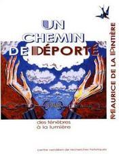Chemin De Deporte Maurice De La Pintiere Des Tenebres A La Lumiere - Intérieur - Format classique