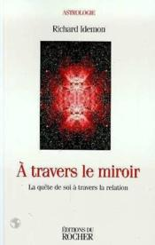 Travers le miroir la qu te de soi travers le for A travers le miroir