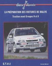 La preparation des voitures de rallye - Couverture - Format classique