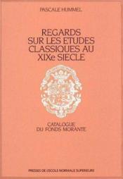 Regards Sur Les Etudes Classiques Au 19 E - Couverture - Format classique