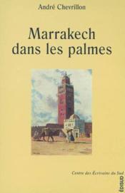 Marrakech dans les palmes - Couverture - Format classique