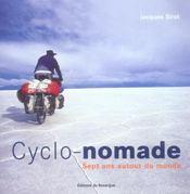 Cyclo-Nomade. Sept Ans Autour Du Monde - Intérieur - Format classique