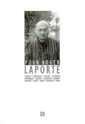 Pour Roger Laporte - Intérieur - Format classique
