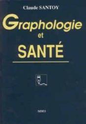 Graphologie et santé. - Couverture - Format classique