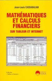 Mathematiques Et Calculs Financiers Sur Tableur Et Internet - Intérieur - Format classique