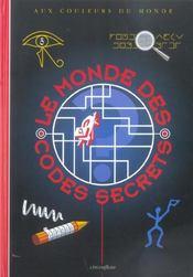 Le monde des codes secrets - Intérieur - Format classique