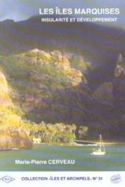 Les Iles Marquises. Insularite Et Developpement - Couverture - Format classique