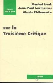 Sur La Troisieme Critique - Couverture - Format classique