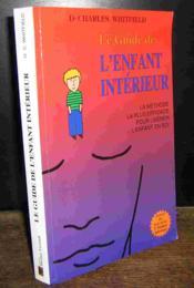 Le Guide De L'Enfant Interieur - Couverture - Format classique