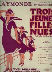 Trois Jeunes Filles Nues - N°2 : Raymonde - Piano Et Chant. - Couverture - Format classique