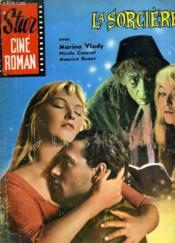 Star Cine Roman - La Sorciere 5 Eme Annee - N°85 - Couverture - Format classique