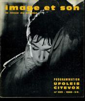 Revue De Cinema - Image Et Son N° 223 - A Double Tour - Deux Films De Milos Forman - Les Amour D'Une Blonde - L4as De Pique - La Bete Humaine ... - Couverture - Format classique