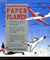 Super-Endurance - Paper Planes - Couverture - Format classique