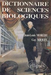 Dictionnaire De Sciences Biologiques - Couverture - Format classique