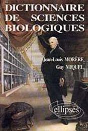 Dictionnaire De Sciences Biologiques - Intérieur - Format classique