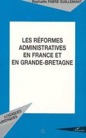 Les Reformes Administratives En France Et En Grande-Bretagne - 4ème de couverture - Format classique