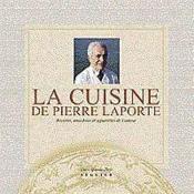 La Cuisine De Pierre Laporte - Couverture - Format classique