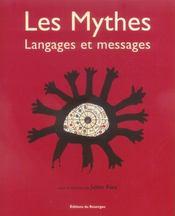 Les mythes, langage et messages - Intérieur - Format classique