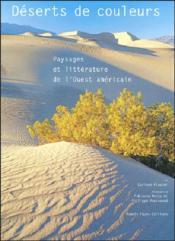 Deserts de couleurs paysages et litterature de l'ouest - Couverture - Format classique