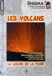 Les volcans ; la colère de la terre - Intérieur - Format classique
