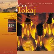 Vins De Tokaj Esprit Et Images De La Hongrie - Intérieur - Format classique