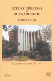 Études urbaines à Ouagadougou ; Burkina Faso - Couverture - Format classique