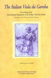 The Italian Viola Da Gamba. Proceedings Of The International Symposiu M On The Italian Viola Da Gamb - Intérieur - Format classique
