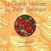 La grande histoire du petit berlingot - Couverture - Format classique