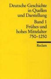 Deutsche Geschichte 1 in Quellen und Darstellungen - Couverture - Format classique