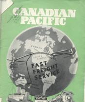 Canadian Pacific - Fast Freight Service - Spans The Worlds - Couverture - Format classique