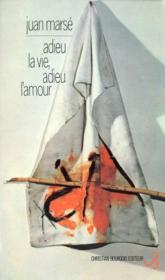 Adieu la vie ; adieu l'amour - Couverture - Format classique