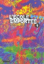 L'ecole emportee - tome 04 - Couverture - Format classique