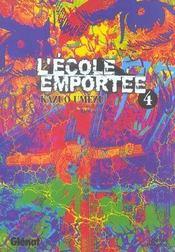 L'ecole emportee - tome 04 - Intérieur - Format classique