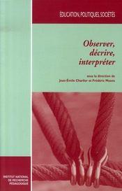 Observer, décrire, interpréter - Intérieur - Format classique