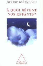 À quoi rêvent les enfants ? - Intérieur - Format classique