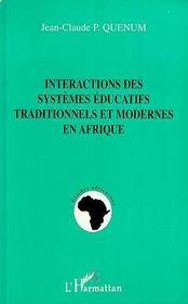 Interactions Des Systemes Educatifs Traditionnels Et Modernes En Afrique - Intérieur - Format classique