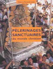 Pèlerinages et sanctuaires du monde chrétien - Intérieur - Format classique
