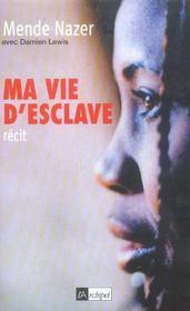 Ma Vie D'Esclave - Intérieur - Format classique