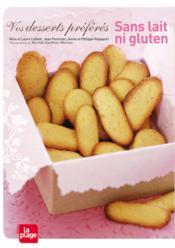 Vos desserts préférés, sans lait ni gluten - Couverture - Format classique