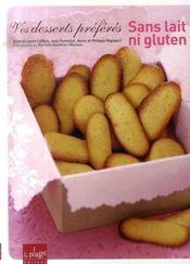 Vos desserts préférés, sans lait ni gluten - Intérieur - Format classique