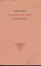 Un Suspens De Cristal - Couverture - Format classique