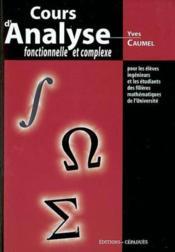 Cours D'Analyse Fonctionnelle Et Complexe - Couverture - Format classique