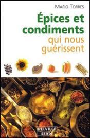 Épices et condiments qui nous guérissent - Couverture - Format classique