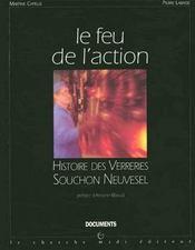 Le Feu De L'Action Histoire Des Verreries Souchon Neuvesel - Intérieur - Format classique